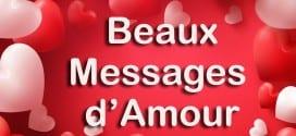 Les plus beaux messages d'Amour pour la Saint Valentin 2018
